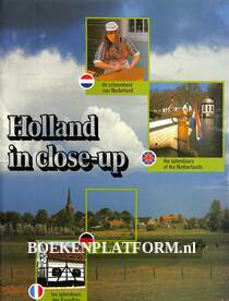 Holland in close-up