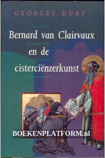 Bernard van Clairvaux en de cisterciënzerkunst
