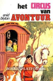 Het circus van avontuur
