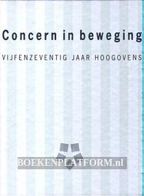 Concern in beweging, vijfenzeventig jaar Hoogovens