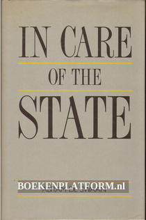 In Care of the State