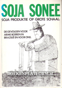 Soja Sonee, Soja produktie op grote schaal