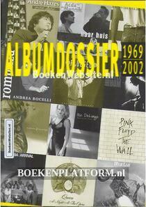 Album dossier 1969-2002