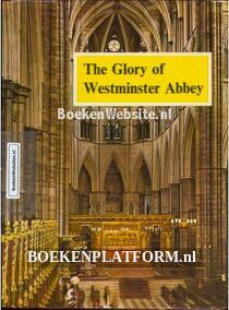 The Glory of Westminster Abbey