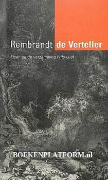 Rembrandt de Verteller