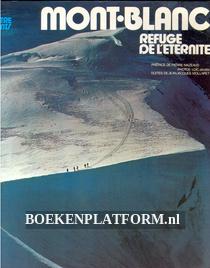 Mont Blanc, refuge de l'eternite