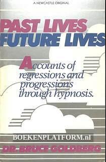 Past Lives Future Lives