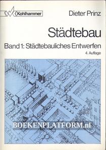 Städtebau 1: Städtebauliches Entwerfen