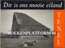 Dit is ons mooie eiland Texel