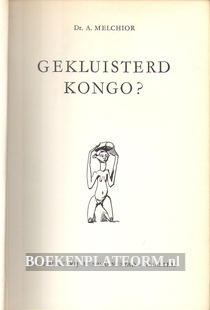 Gekluisterd Kongo?