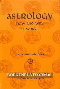 Astrology how and why it works