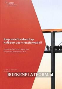 Responsief Leiderschap: hefboom voor transformatie!?