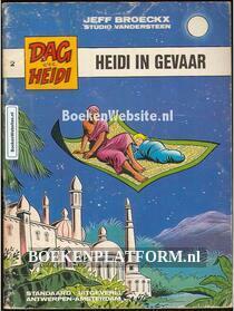 Dag en Heidi, Heidi in gevaar