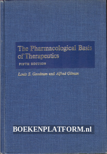 The Pharmacological Basis of Therapeutics