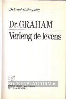 Dr. Graham, Verleng de levens