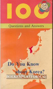 Do You Know about Korea?
