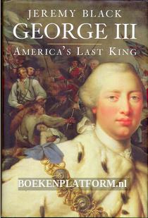 George III, America's Last King