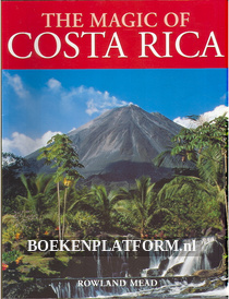 The Magic of Costa Rica