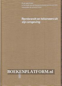 Rembrandt en tekenaars uit zijn omgeving ***