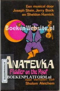 Anatevka, Fiddler on the Roof