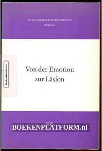 Von der Emotion zur Lasion