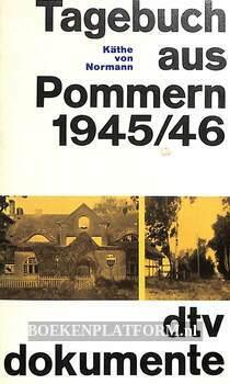 Tagebuch aus Pommern 1945/46
