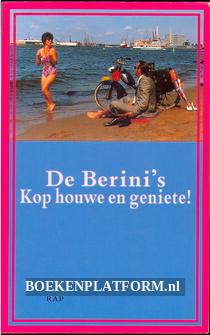 De Berini's, kop houwe en geniete!