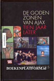 De goden zonen van Ajax, tien jaar later