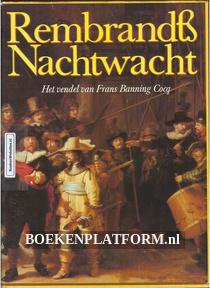 Rembrandts Nachtwacht