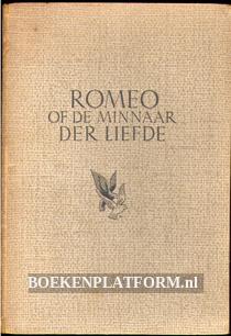 Romeo of de minnaar der Liefde