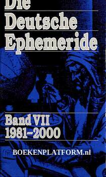 Die Deutsche Ephemeride VII 1981-2000