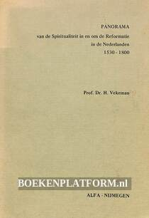Panorama van de Spiritualiteit in en om de Reformatie