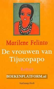 De vrouwen van Tijucopapo