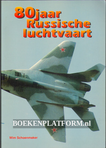 80 jaar Russische luchtvaart