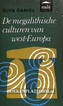 De megalithische culturen van West-Europa