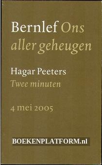 2005 Ons aller geheugen, Aan de vrijheid verplicht, Twee minuten