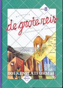 De grote reis, groep 8 leesboek G
