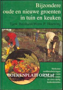 Bijzondere oude en nieuwe groenten in tuin en keuken