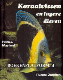 Koraalvissen en lagere dieren