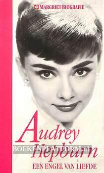 Audrey Hepburn een engel van liefde