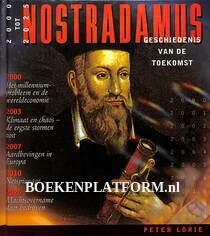 Nostradamus, geschiedenis van de toekomst