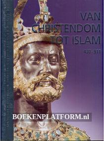 Van Christendom tot Islam 430-911