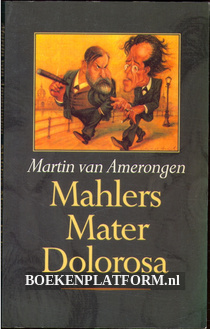 Mahlers Mater Dolorosa