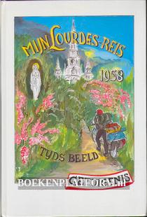 Mijn Lourdes reis 1958