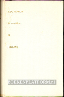 Schandaal in Holland