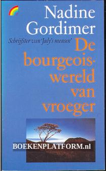 De bourgeoiswereld van vroeger
