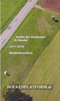 Strasse der Skulpturen 1971-2010