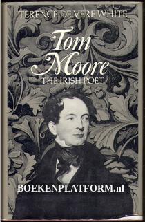 Tom Moore the irish Poet