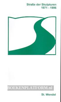 Strasse der Skulpturen 1971-1996