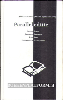 Paralleleditie, nieuwe bijbelvertaling